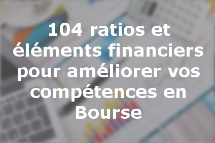 ratios et éléments financiers progresser en Bourse