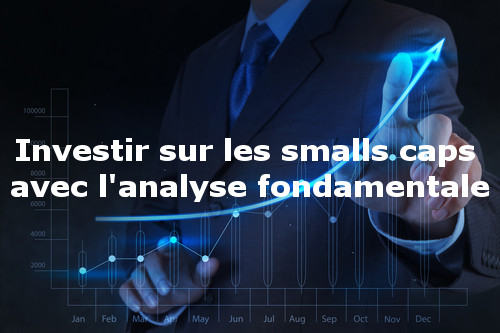 comment investir sur small caps